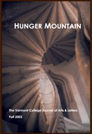 Hunger Mountain, The Vermont College Journal of Arts and Letters, Fall 2003